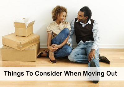 What things to consider when moving out