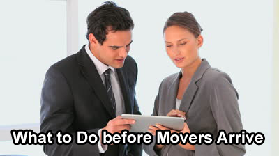 What to do before movers arrive