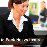 How to pack heavy objects