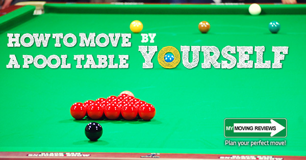 How To Move A Pool Table By Yourself Complete StepByStep Guide - Pool table movers thousand oaks