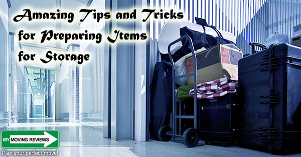 Amazing Tips And Tricks For Preparing Items For Storage